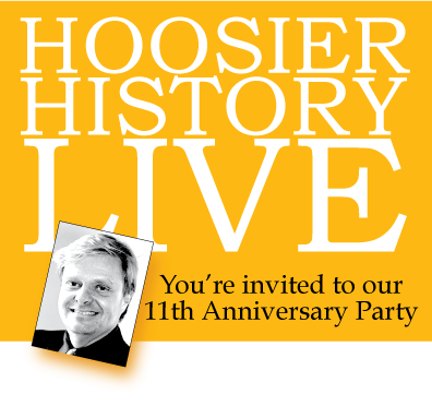 Hoosier History Live, you're invited to our 11th anniversary party graphic, with portrait of host Nelson Price.