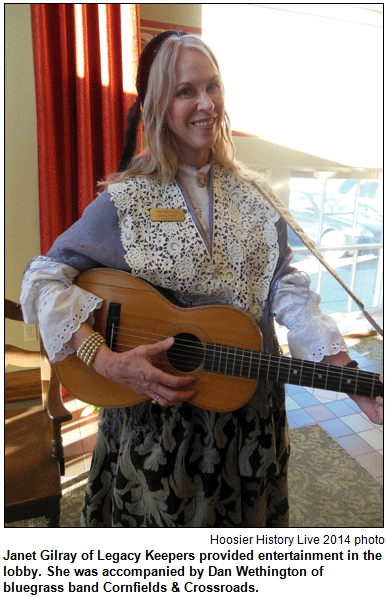 Janet Gilray of Legacy Keepers provided entertainment in the lobby. She was accompanied by Dan Wethington of bluegrass band Cornfields & Crossroads. Hoosier History Live photo.