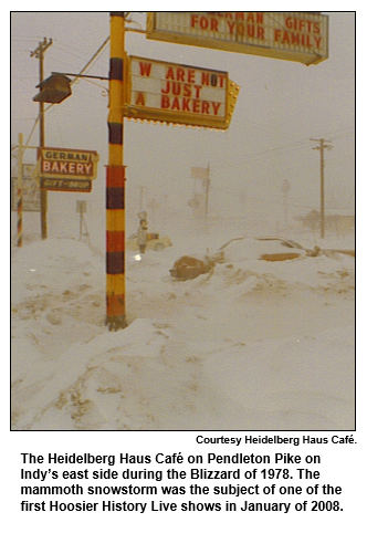 The Heidelberg Haus Café on Pendleton Pike on Indy's east side during the Blizzard of 1978. The mammoth snowstorm was the subject of one of the first Hoosier History Live shows in January of 2008.   Courtesy Heidelberg Haus Cafe.