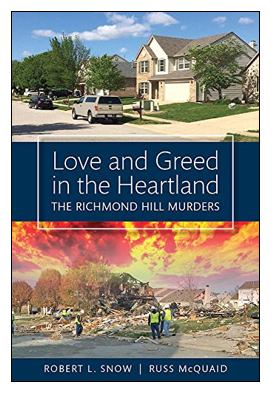 Book cover - Love and Greed in the Heartland: The Richmond Hill Murders.