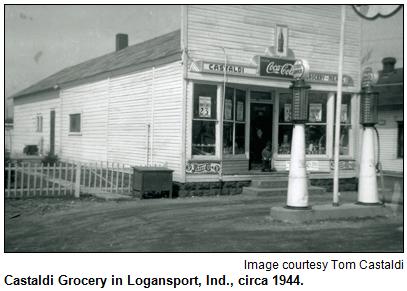 Castaldi Grocery in Logansport, Ind., circa 1944. Image courtesy Tom Castaldi.