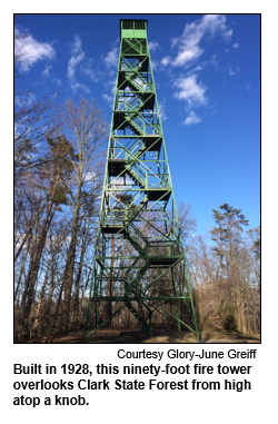 Built in 1928, this ninety-foot fire tower overlooks Clark State Forest from high atop a knob. Photo courtesy Glory-June Greiff.