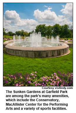 The Sunken Gardens at Garfield Park are among the park's many amenities, which include the Conservatory, MacAllister Center for the Performing Arts and a variety of sports facilities. Courtesy visitindy.com.