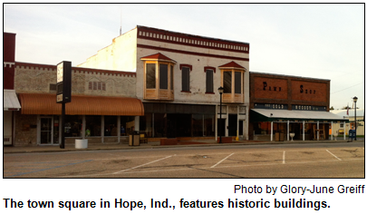 The town square in Hope, Ind., features historic buildings. Photo by Glory-June Greiff.
