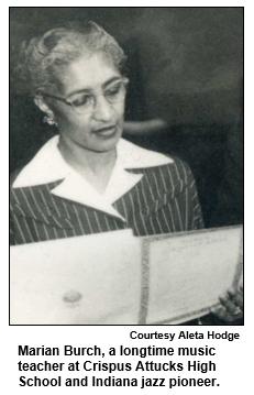 Marian Burch, a longtime music teacher at Crispus Attucks High School and Indiana jazz pioneer. Courtesy Aleta Hodge.