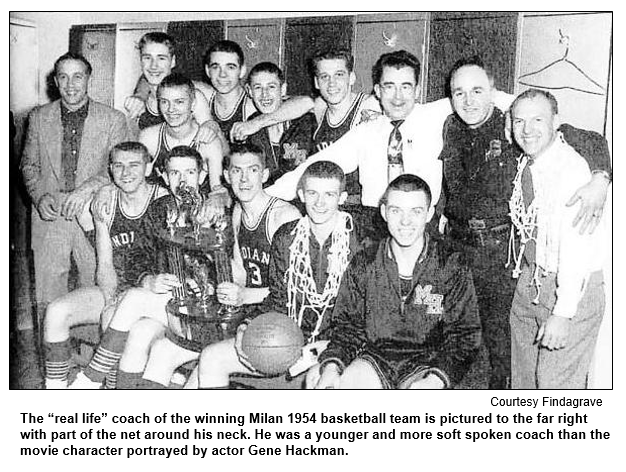 The real life coach of the winning Milan 1954 basketball team is pictured to the far right with part of the net around his neck. He was a younger and more soft spoken coach than the movie character portrayed by actor Gene Hackman. Image courtesy findagrave.com.