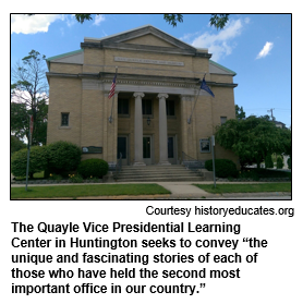 """The Quayle Vice Presidential Learning Center in Huntington seeks to convey """"the unique and fascinating stories of each of those who have held the second most important office in our country."""" Courtesy historyeducates.com"""