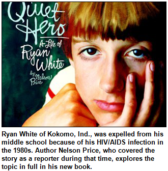Book cover of Quiet Hero: A Life of Ryan White, by Nelson Price, shows picture of Ryan White.