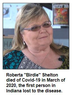 """Roberta """"Birdie"""" Shelton died of Covid-19 in March of 2020, the first person in Indiana lost to the disease."""
