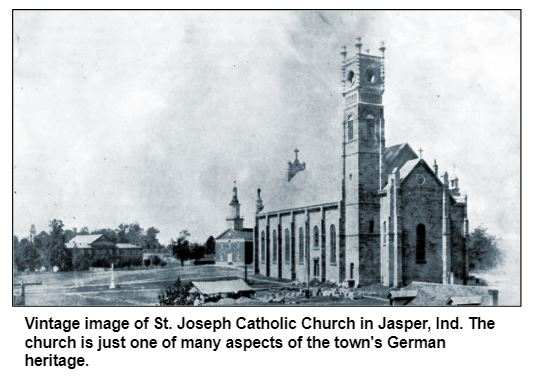 Vintage image of St. Joseph Catholic Church in Jasper, Ind. The church is just one of many aspects of the town's German heritage.