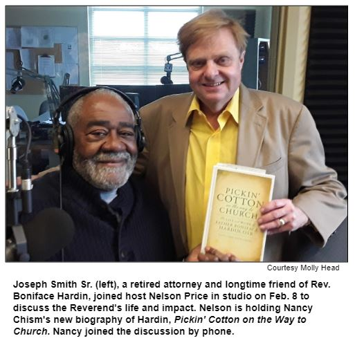 Joseph Smith Sr. (left), a retired attorney and longtime friend of Rev. Boniface Hardin, joined host Nelson Price in studio on Feb. 8 to discuss the Reverend's life and impact. Nelson is holding Nancy Chism's new biography of Hardin, Pickin' Cotton on the Way to Church. Nancy joined the discussion by phone. Courtesy Molly Head.