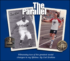 The Parallel book cover by Carl Erskine. Features photo of baseball player Jackie Robinson on left and Special Olympics athlete Jimmy Erskine on right.