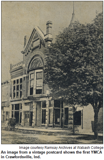 An image from a vintage postcard shows the first YMCA in Crawfordsville, Ind. Image courtesy of the Ramsay Archives at Wabash College, Crawfordsville, Indiana.