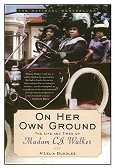 Book covers: On Her Own Ground by A'Lelia Bundles